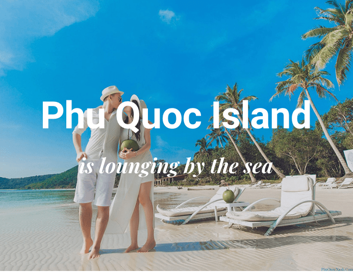 Travel To Phu Quoc Island